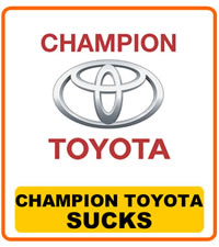 Champion Toyota Sucks