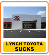 Lynch Toyota Sucks