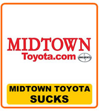 Midtown Toyota Sucks