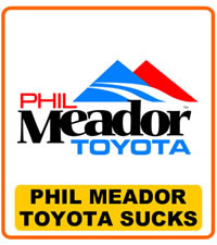 Phil Meador Toyota Sucks
