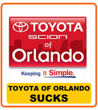 Toyota of Orlando Sucks
